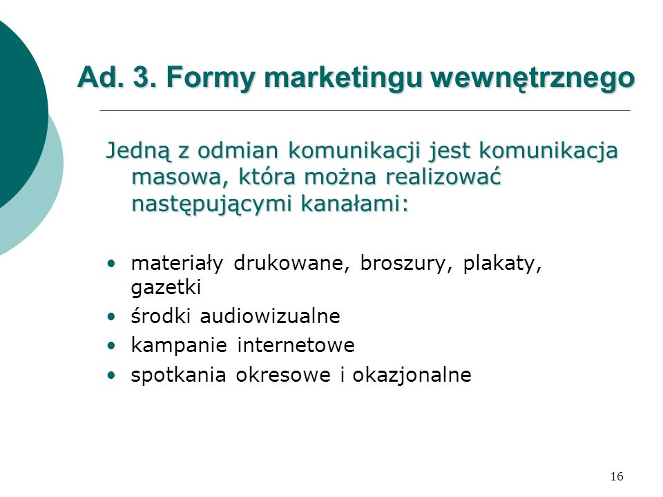 Ad. 3. Formy marketingu wewnętrznego