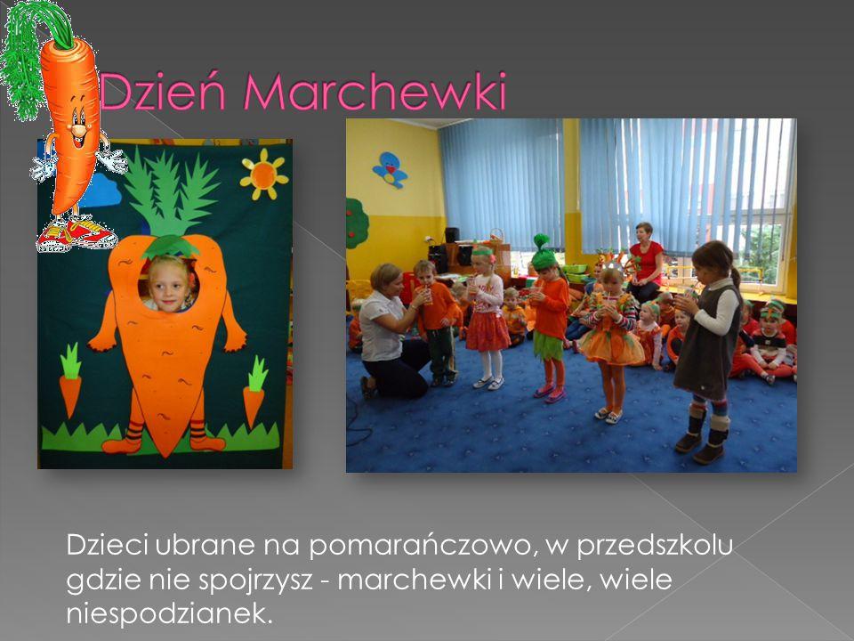 Dzień Marchewki Dzieci ubrane na pomarańczowo, w przedszkolu gdzie nie spojrzysz - marchewki i wiele, wiele niespodzianek.