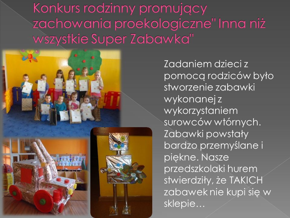 Konkurs rodzinny promujący zachowania proekologiczne Inna niż wszystkie Super Zabawka