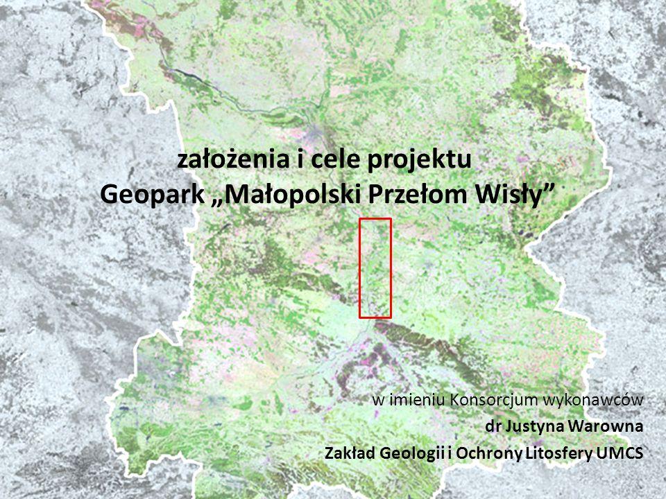 """założenia i cele projektu Geopark """"Małopolski Przełom Wisły"""