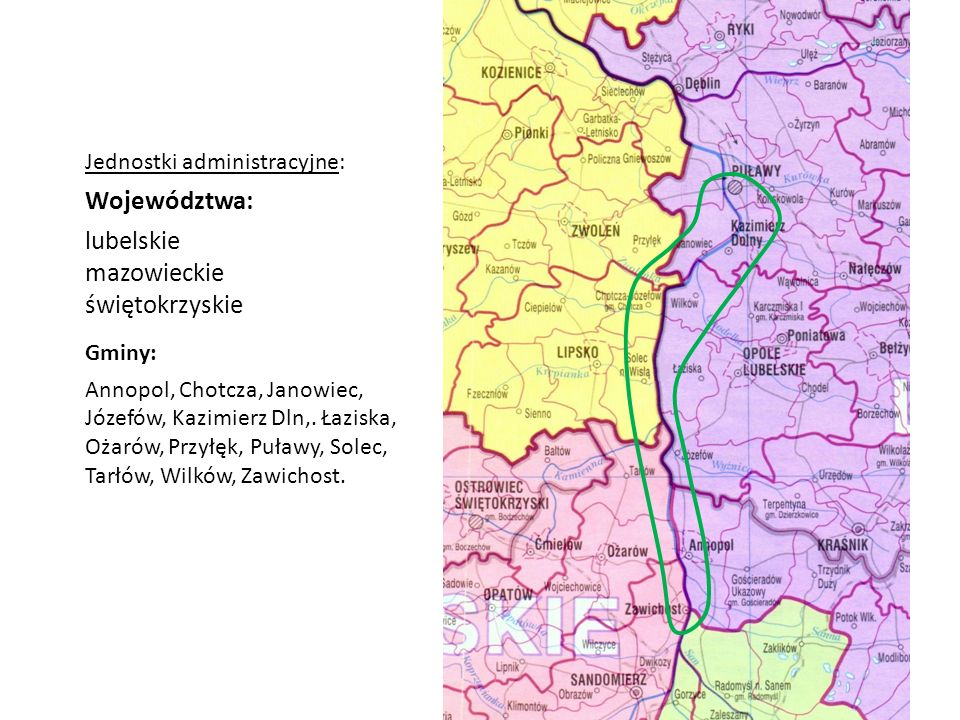 Województwa: lubelskie mazowieckie świętokrzyskie