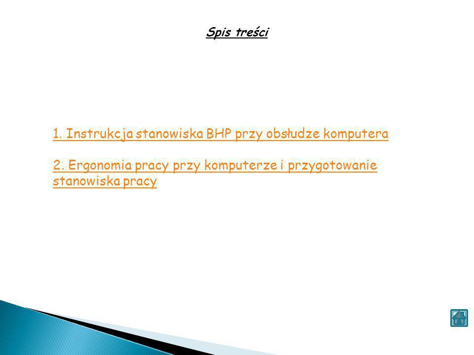 1. Instrukcja stanowiska BHP przy obsłudze komputera