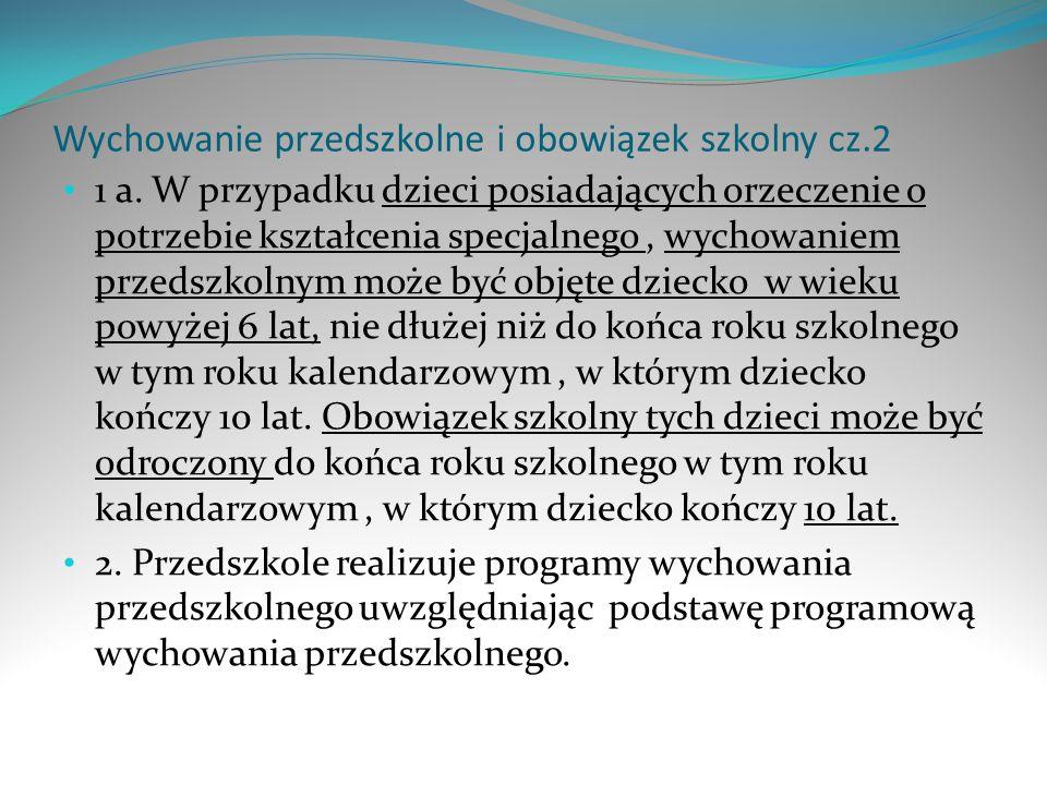 Wychowanie przedszkolne i obowiązek szkolny cz.2