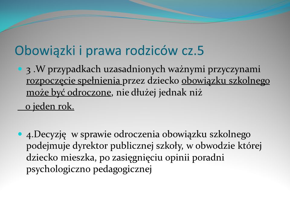 Obowiązki i prawa rodziców cz.5