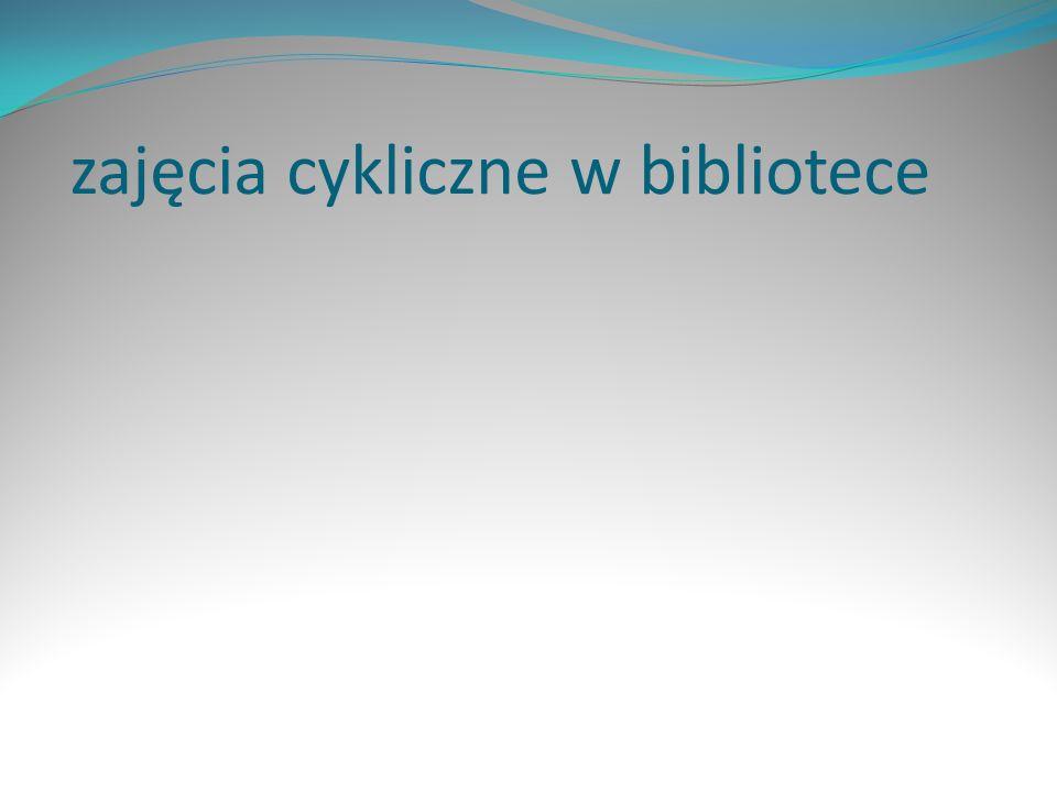 zajęcia cykliczne w bibliotece