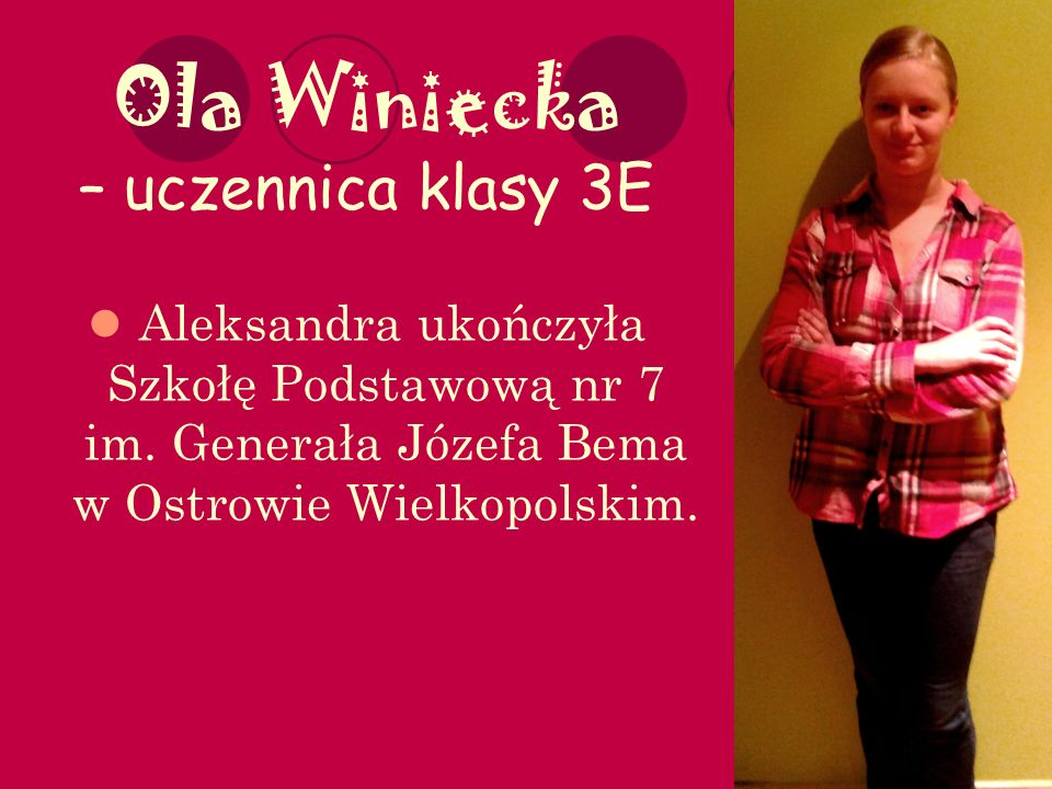 Ola Winiecka – uczennica klasy 3E