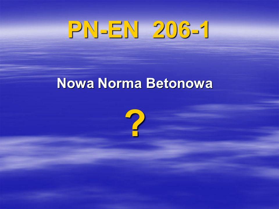 PN-EN 206-1 Nowa Norma Betonowa