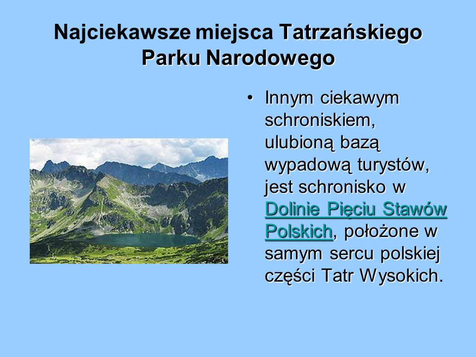 Najciekawsze miejsca Tatrzańskiego Parku Narodowego