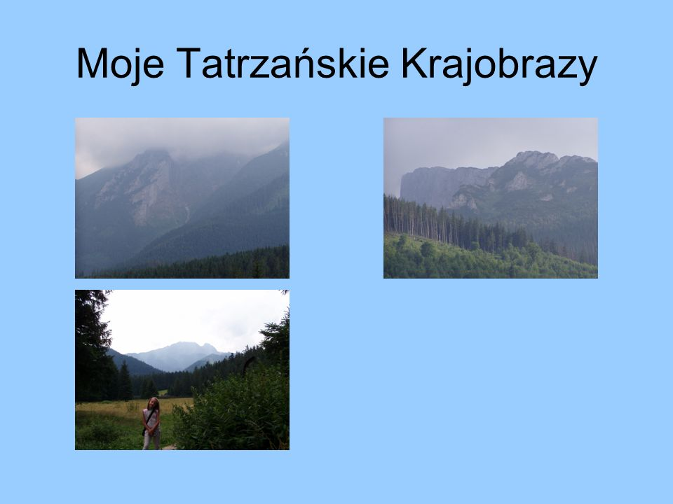 Moje Tatrzańskie Krajobrazy