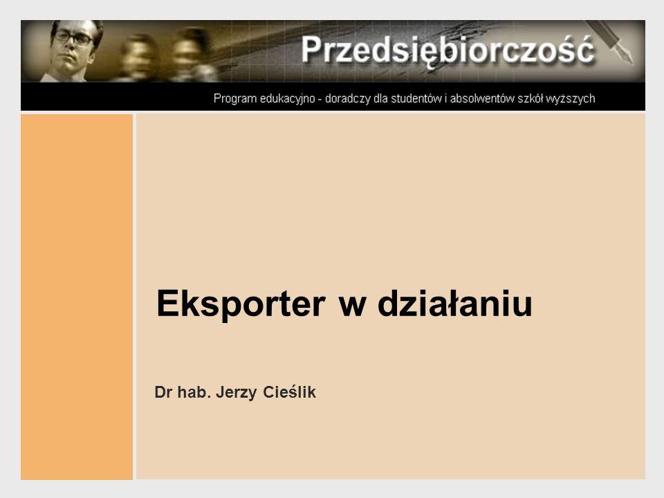 Eksporter w działaniu Dr hab. Jerzy Cieślik