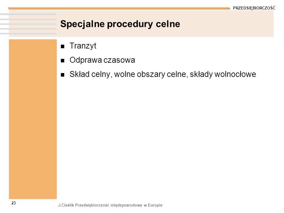 Specjalne procedury celne