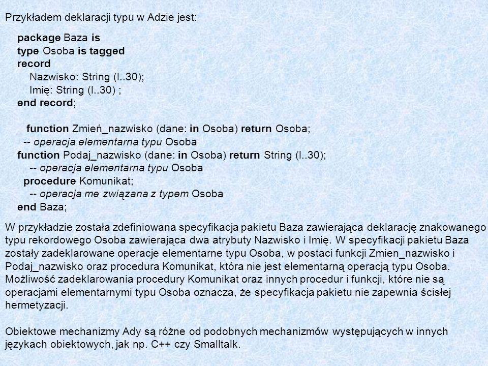Przykładem deklaracji typu w Adzie jest: