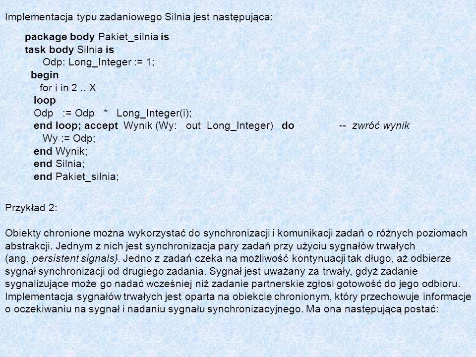 Implementacja typu zadaniowego Silnia jest następująca: