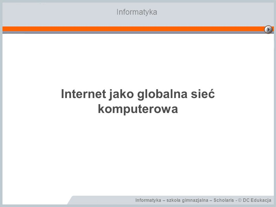 Internet jako globalna sieć komputerowa