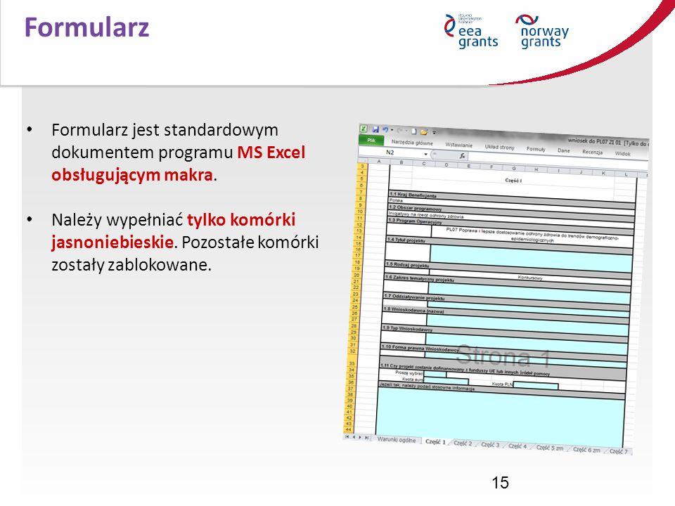 Formularz Formularz jest standardowym dokumentem programu MS Excel obsługującym makra.