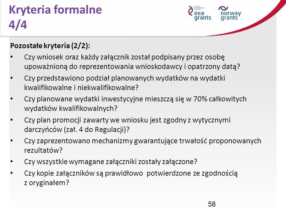 Kryteria formalne 4/4 Pozostałe kryteria (2/2):