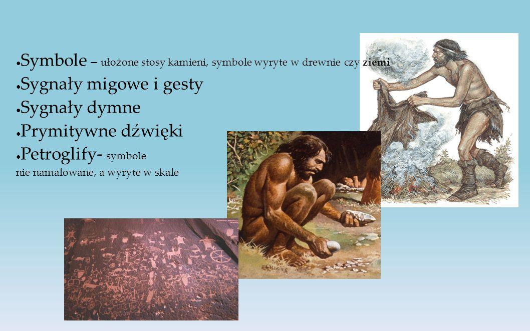 Symbole – ułożone stosy kamieni, symbole wyryte w drewnie czy ziemi