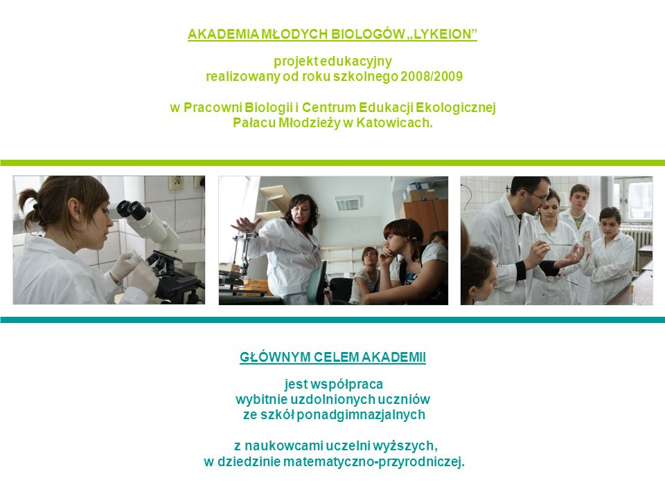 """AKADEMIA MŁODYCH BIOLOGÓW """"LYKEION projekt edukacyjny"""