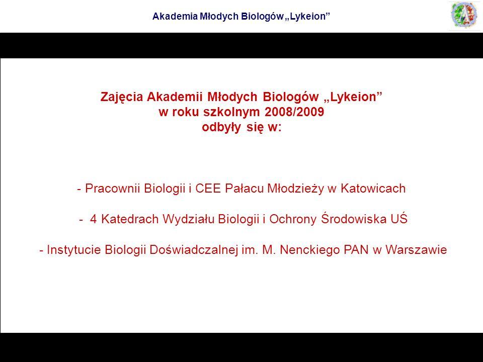 """Zajęcia Akademii Młodych Biologów """"Lykeion w roku szkolnym 2008/2009"""