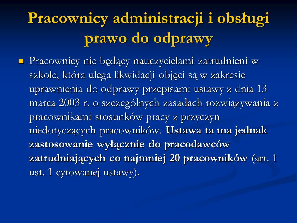 Pracownicy administracji i obsługi prawo do odprawy