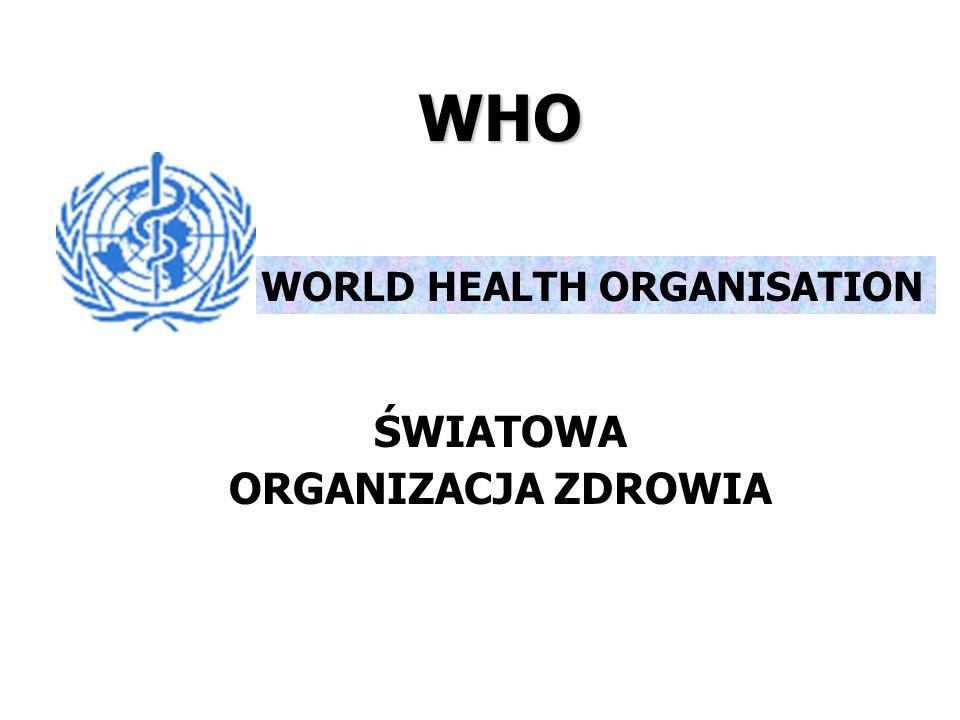 WORLD HEALTH ORGANISATION ŚWIATOWA ORGANIZACJA ZDROWIA