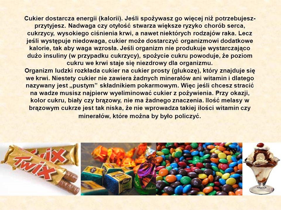 Cukier dostarcza energii (kalorii)