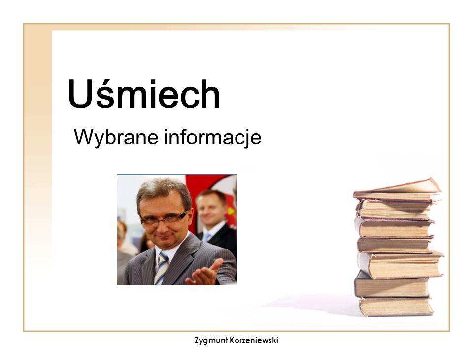 Uśmiech Wybrane informacje Zygmunt Korzeniewski