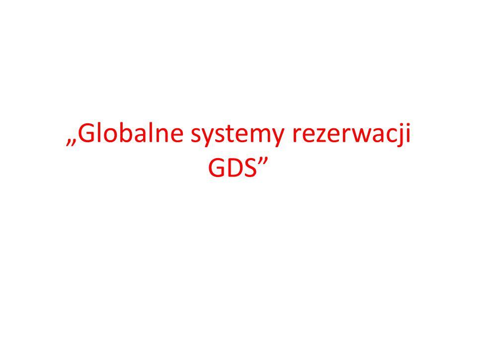 """""""Globalne systemy rezerwacji GDS"""