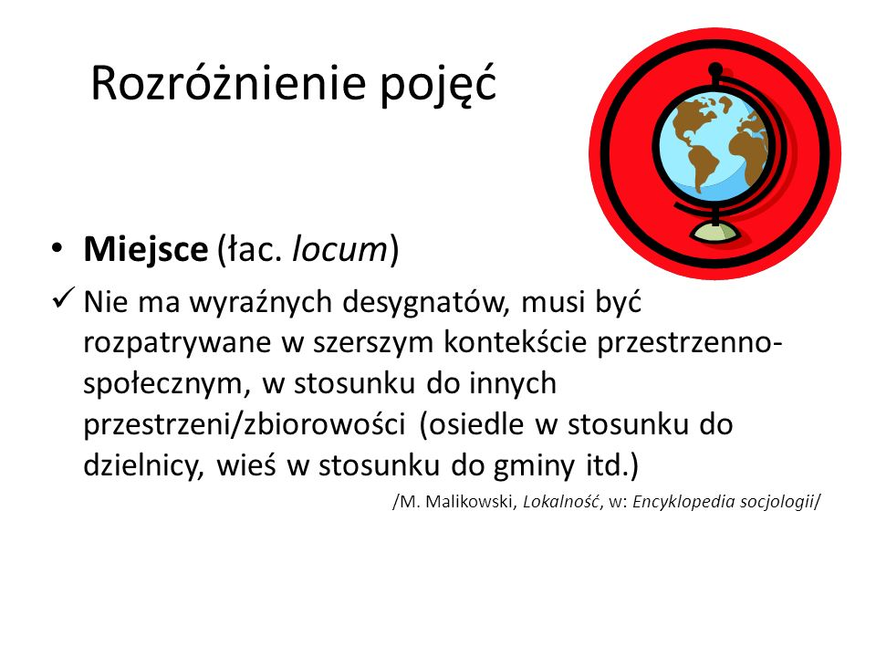 Rozróżnienie pojęć Miejsce (łac. locum)