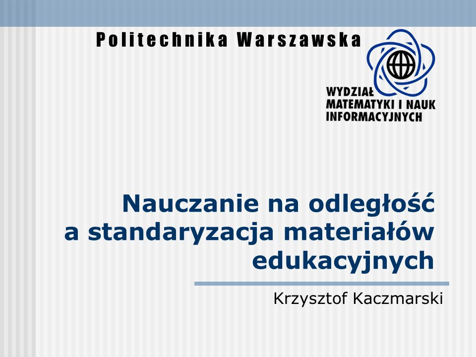 Nauczanie na odległość a standaryzacja materiałów edukacyjnych