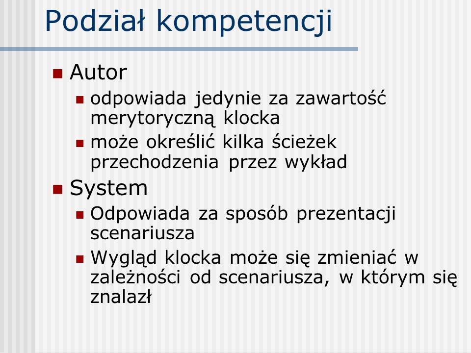 Podział kompetencji Autor System