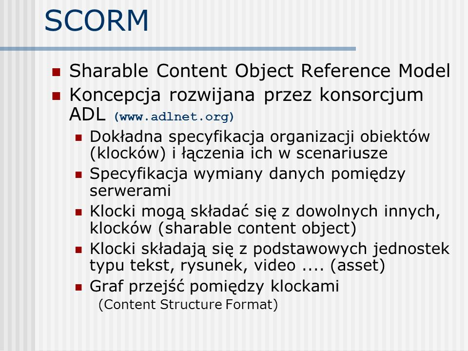 SCORM Sharable Content Object Reference Model