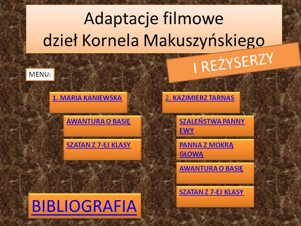 Adaptacje filmowe dzieł Kornela Makuszyńskiego
