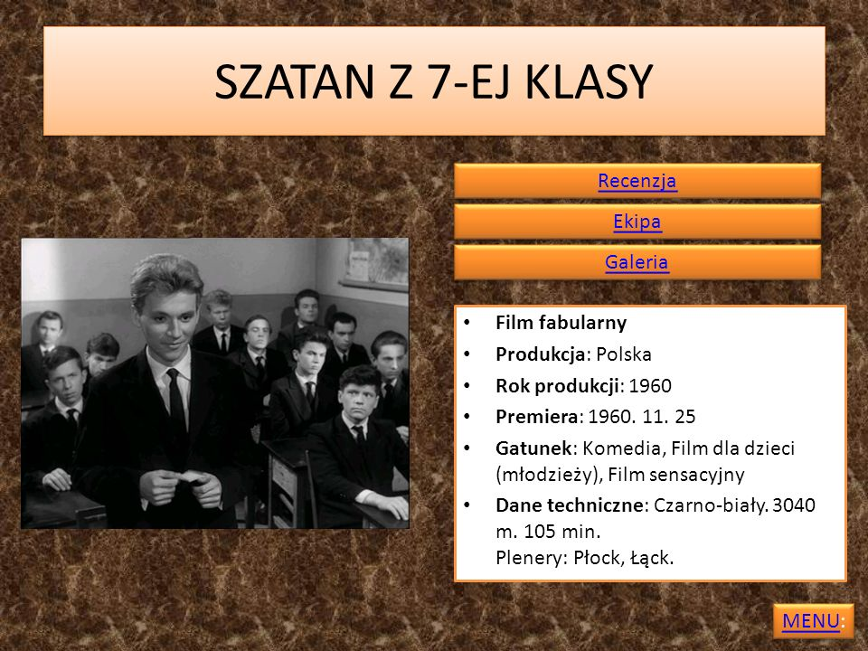 SZATAN Z 7-EJ KLASY Recenzja Ekipa Galeria Film fabularny