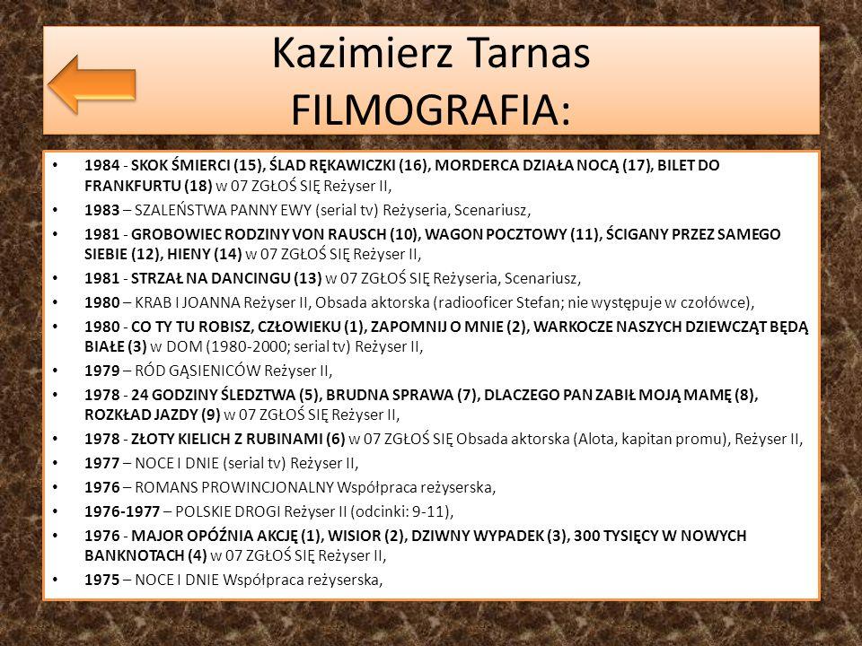 Kazimierz Tarnas FILMOGRAFIA:
