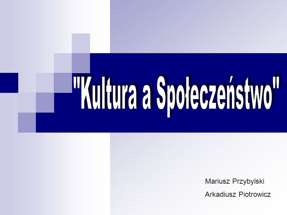 Kultura a Społeczeństwo