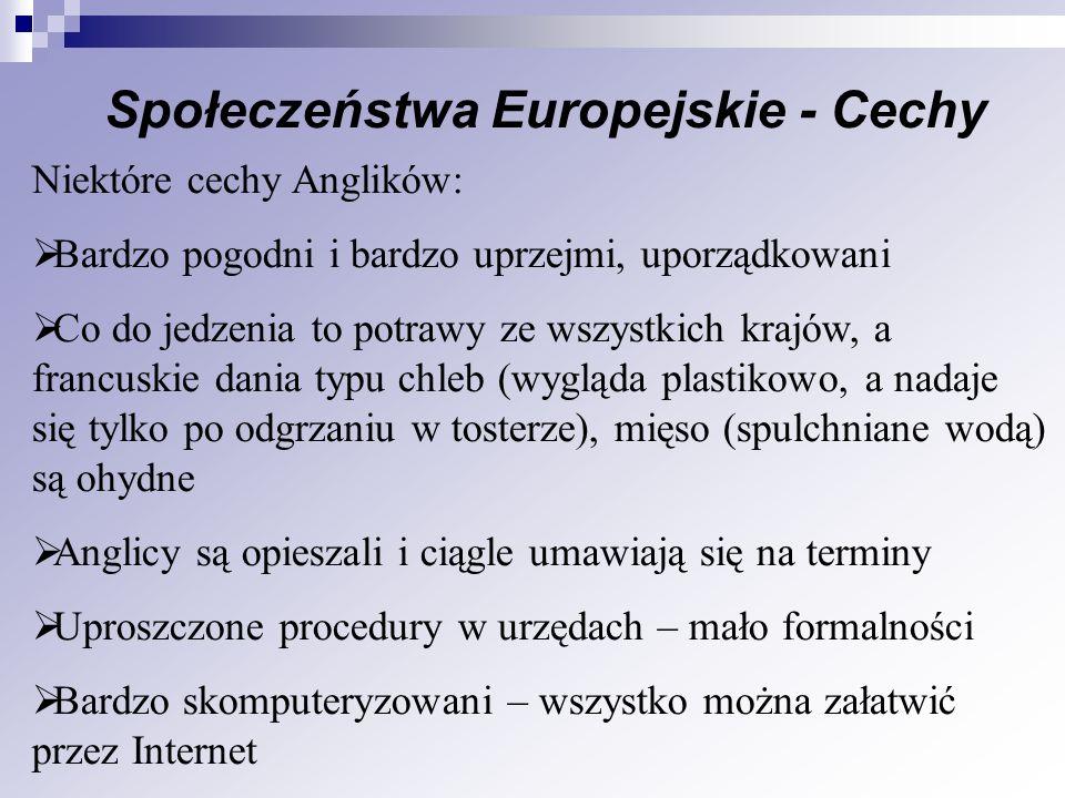 Społeczeństwa Europejskie - Cechy