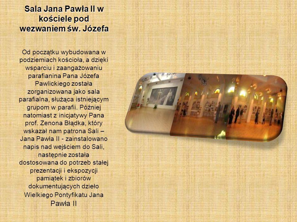 Sala Jana Pawła II w kościele pod wezwaniem św. Józefa