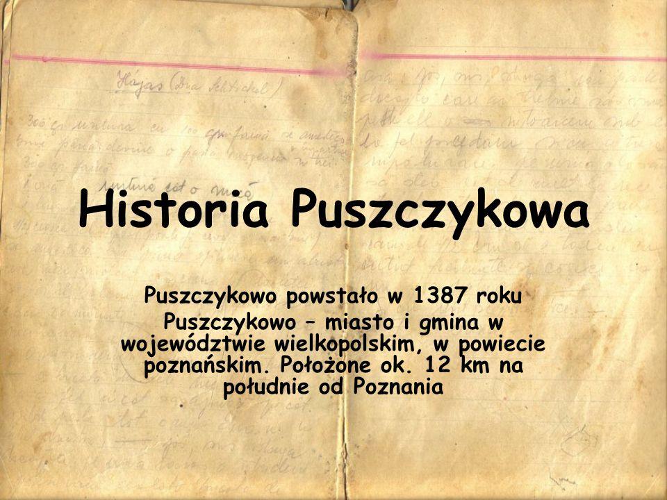 Puszczykowo powstało w 1387 roku