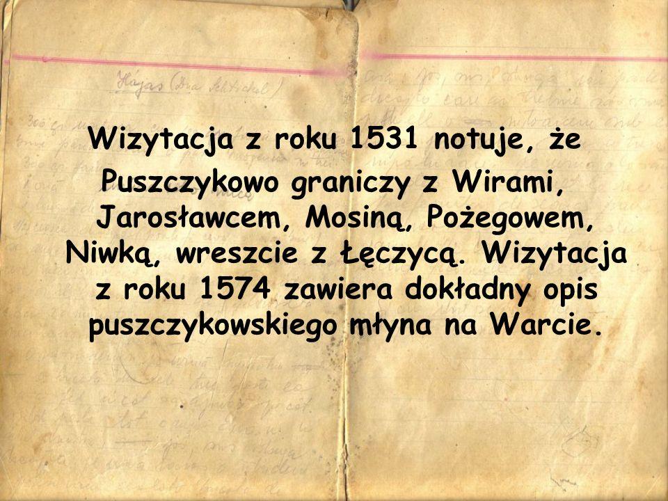 Wizytacja z roku 1531 notuje, że