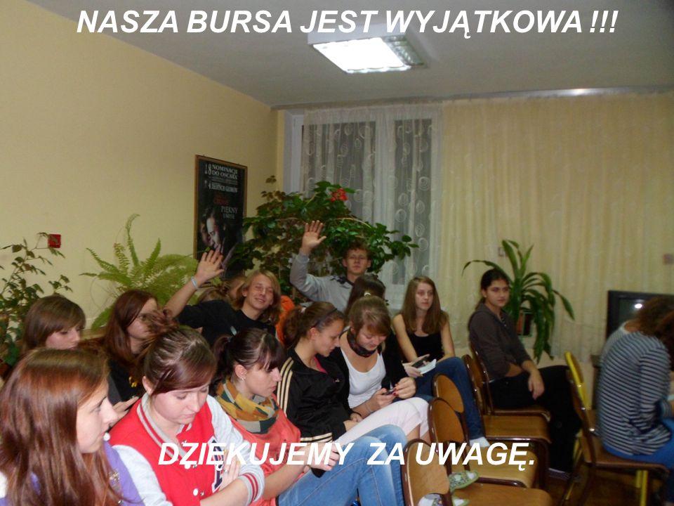 NASZA BURSA JEST WYJĄTKOWA !!!