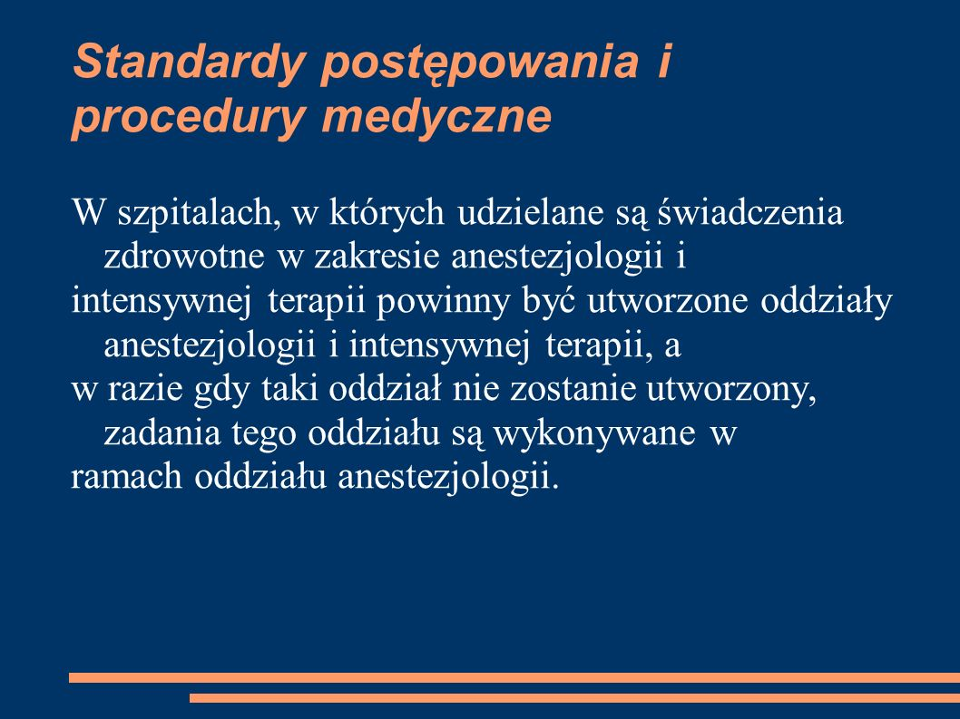 Standardy postępowania i procedury medyczne