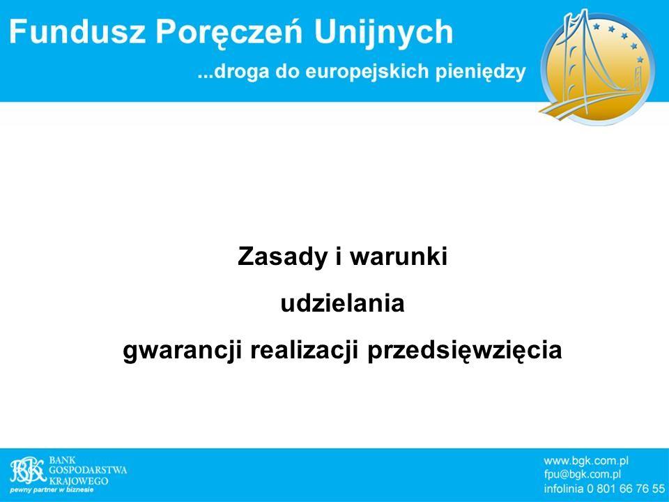 gwarancji realizacji przedsięwzięcia