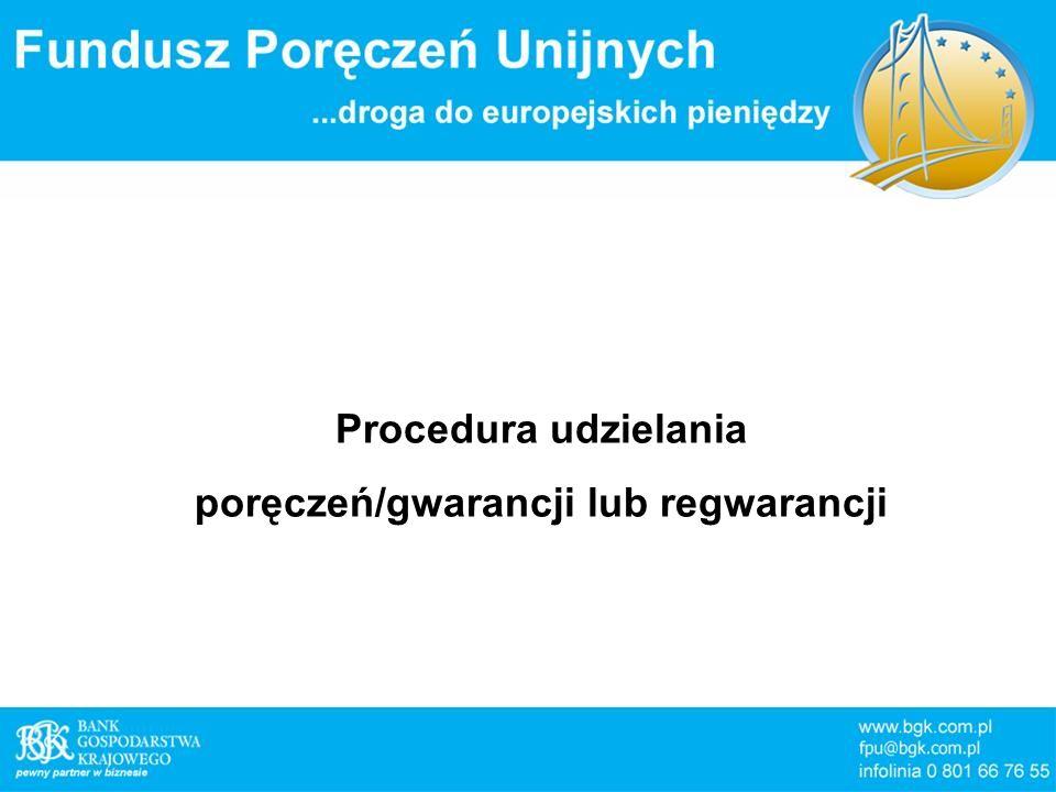 poręczeń/gwarancji lub regwarancji