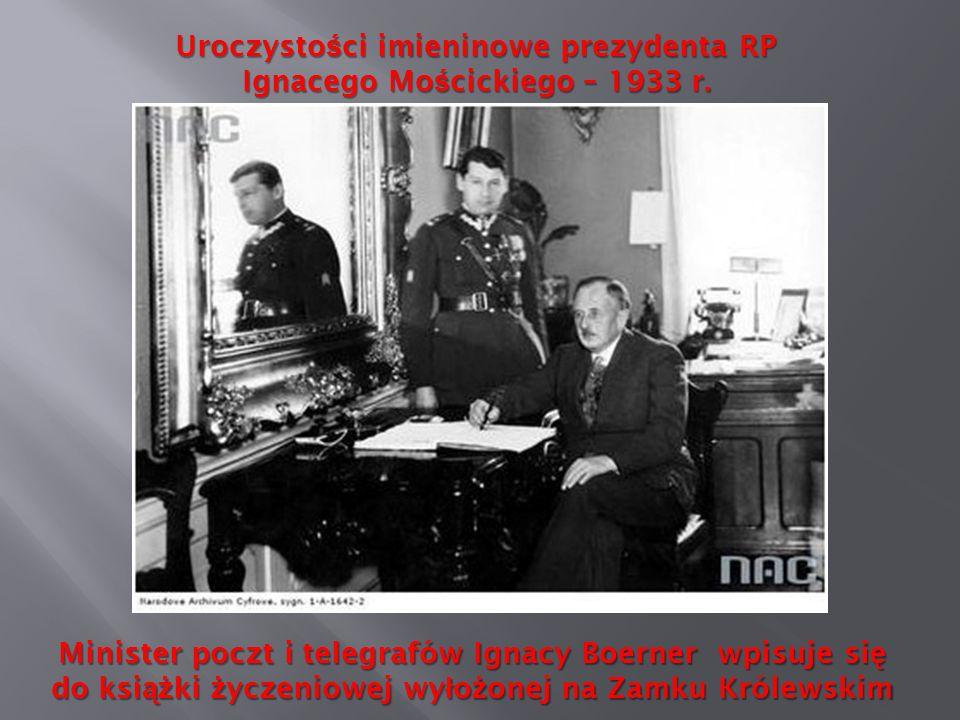 Uroczystości imieninowe prezydenta RP Ignacego Mościckiego – 1933 r.