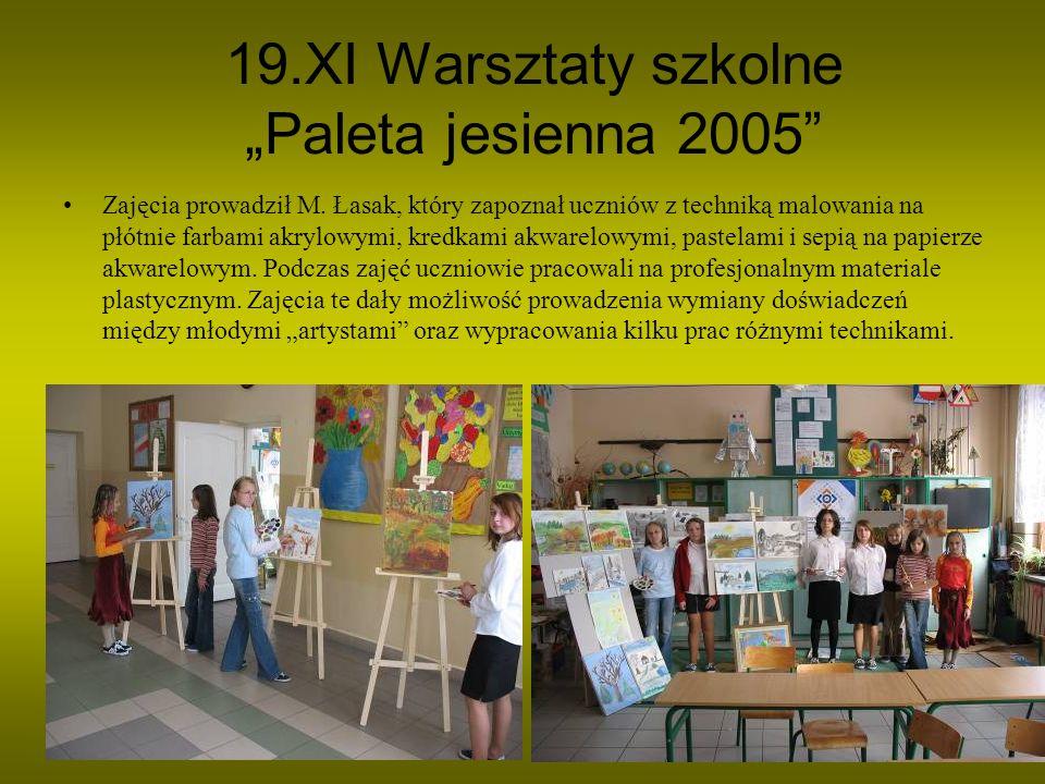 """19.XI Warsztaty szkolne """"Paleta jesienna 2005"""
