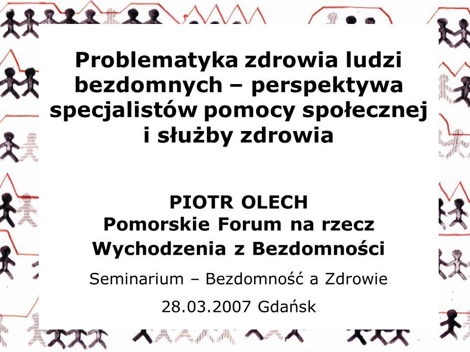 PIOTR OLECH Pomorskie Forum na rzecz Wychodzenia z Bezdomności