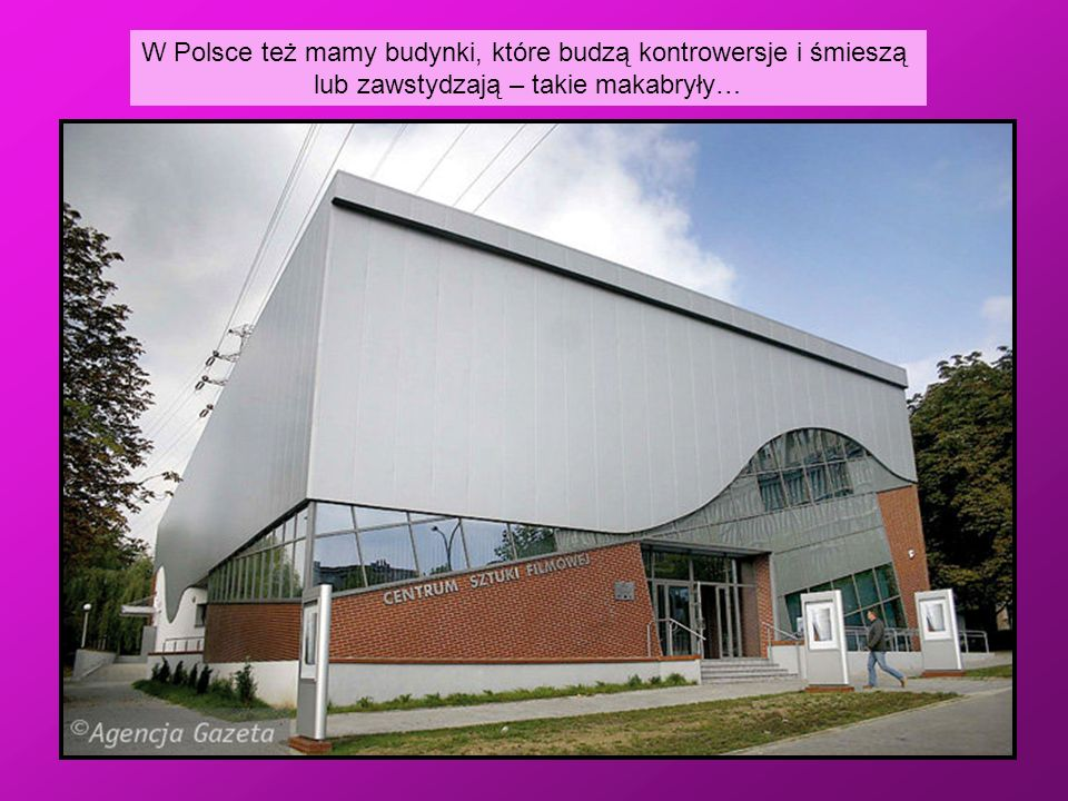 W Polsce też mamy budynki, które budzą kontrowersje i śmieszą