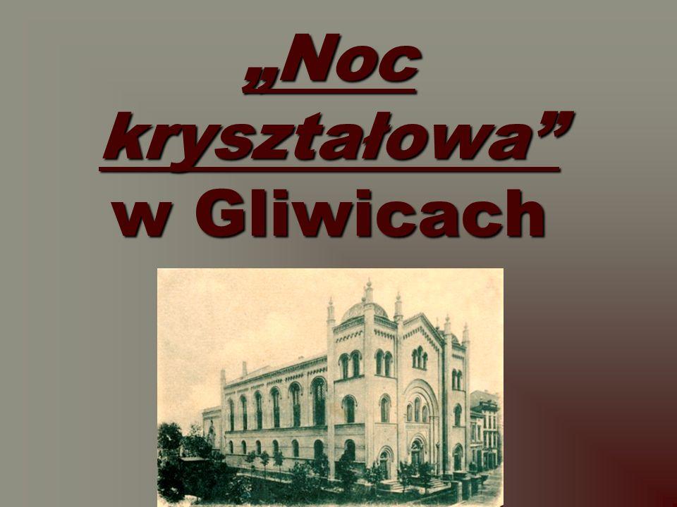 """""""Noc kryształowa w Gliwicach"""
