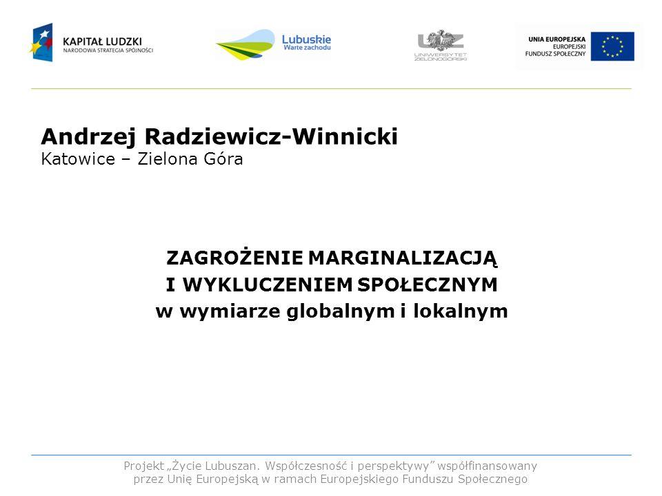 Andrzej Radziewicz-Winnicki Katowice – Zielona Góra